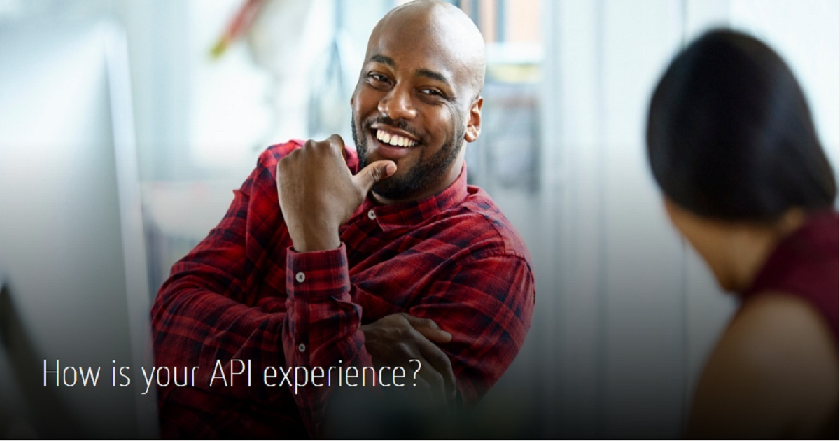 HOW IS YOUR API EXPERIENCE?