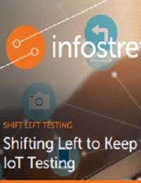 SHIFTING LEFT TO KEEP PACE IN MOBILE AND IOT TESTING