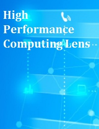 HIGH PERFORMANCE COMPUTING LENS