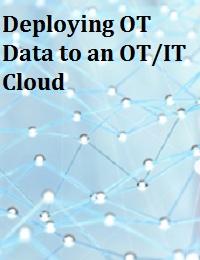 DEPLOYING OT DATA TO AN OT/IT CLOUD