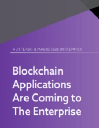 BLOCKCHAIN APPLICATIONS ARE COMING TO THE ENTERPRISE