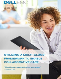 UTILIZING A MULTI-CLOUD FRAMEWORK TO ENABLE COLLABORATIVE CARE