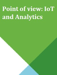 POINT OF VIEW: IOT AND ANALYTICS
