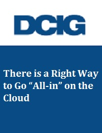 """THERE IS A RIGHT WAY TO GO """"ALL-IN"""" ON THE CLOUD"""