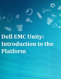 DELL EMC UNITY: INTRODUCTION TO THE PLATFORM